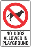 No Dogs Allowed In Playground Safety Sign