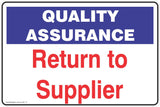 Quality Assurance Return to Supplier  Safety Signs and Stickers