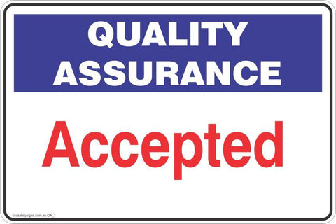 Quality Assurance Accepted Safety Signs and Stickers
