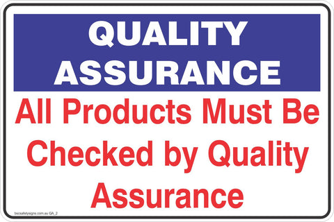Quality Assurance All Products Must Be Checked By Quality Assurance Safety Signs and Stickers