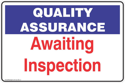 Quality Assurance Awaiting Inspection  Safety Signs and Stickers