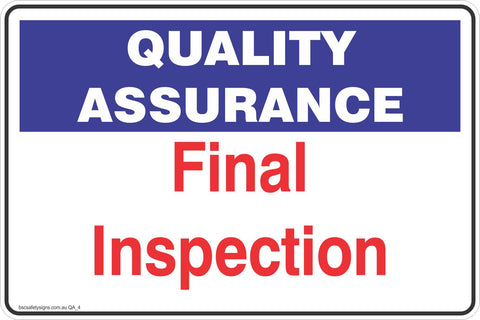 Quality Assurance Final Inspection  Safety Signs and Stickers