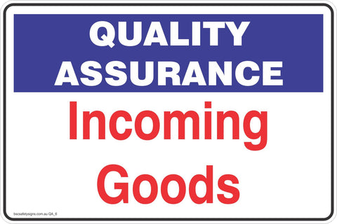 Quality Assurance IUncoming Goods  Safety Signs and Stickers