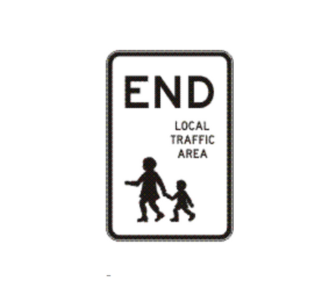 END LOCAL TRAFFIC AREA 600 xx 900 mm R4-241 Sign