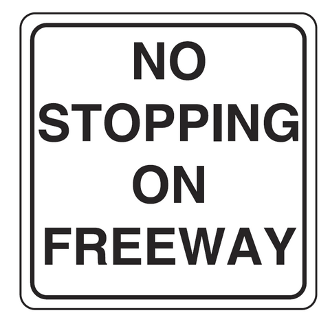 NO STOPPING ON FREEWAY R2-18 G9-70