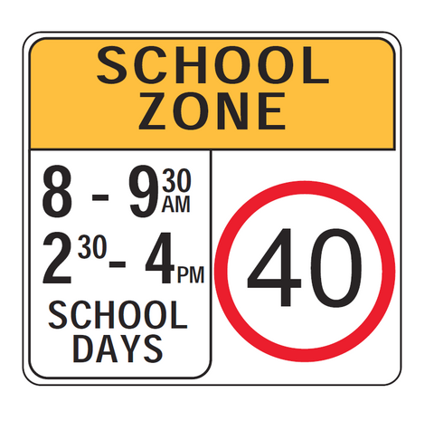 SCHOOL ZONE (8-9:30am 2:30-4pm) SCHOOL DAYS R4-V105 Road Sign