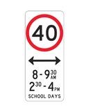 (8-9:30am 2:30-4pm) SCHOOL DAYS R4-V107 Road Sign