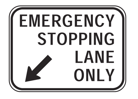 EMERGENCY STOPPING LANE ONLY (Left/Right) 1500 x 1100mm R5-58A Road Sign