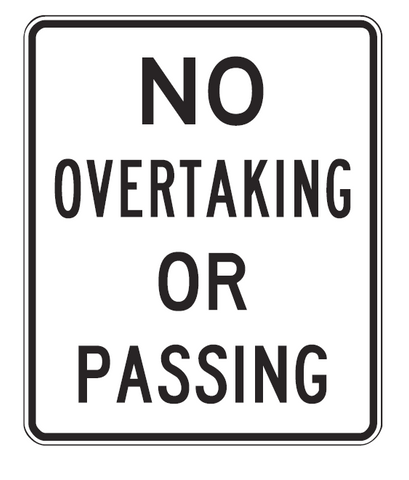 NO OVERTAKING OR PASSING R6-1 Road Sign
