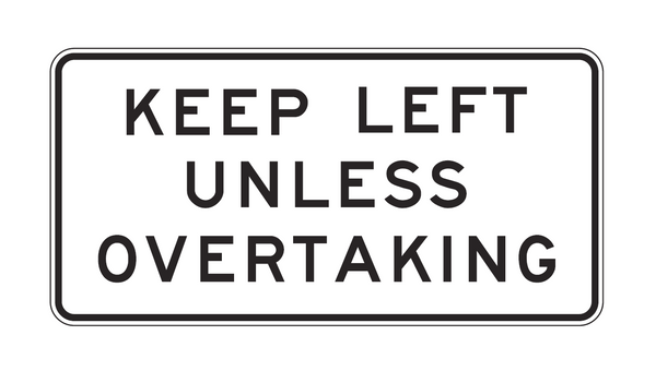 KEEP LEFT UNLESS OVERTAKING R6-29 Road Sign