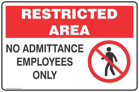 Restricted Area No Admittance Employee Only  Safety Signs and Stickers
