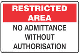 Restricted Area No Admittance without authorisation Safety Signs and Stickers