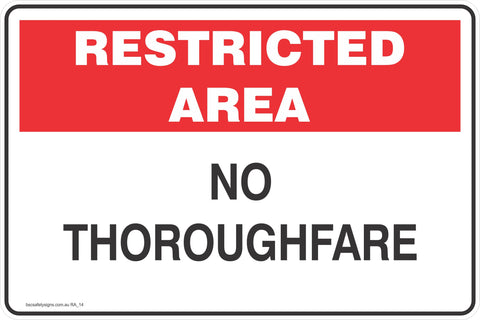 Restricted Area No Thoroughfare Safety Signs and Stickers