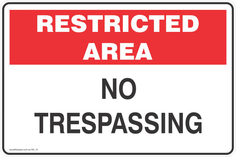 Restricted Area No Trespassing  Safety Signs and Stickers