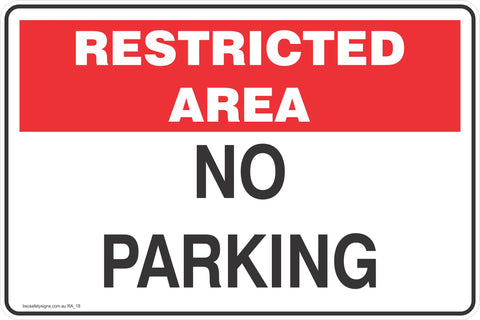 Restricted Area No Parking  Safety Signs and Stickers
