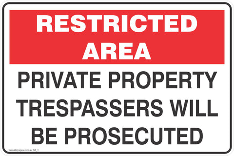Restricted Area Private Property Trespassers will be Prosecuted Safety Signs and Stickers