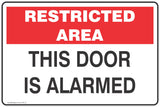 Restricted Area This Door is Alarmed  Safety Signs and Stickers