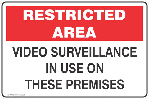 Restricted Area Video surveillance is use on these premises Safety Signs and Stickers