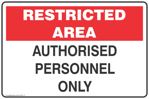 Restricted Area Authorised Personnel only  Safety Signs and Stickers