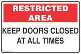 Restricted Area Keep Doors Closed At All Times Safety Signs and Stickers