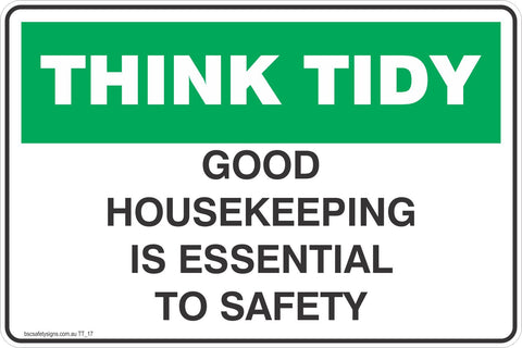 Think Tidy Good Housekeeping is Essential to safety Safety Signs and Stickers