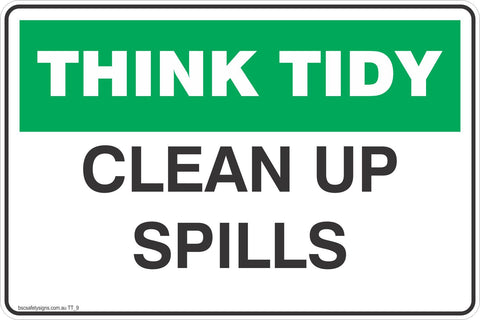 Think Tidy Clean Up Spills Safety Signs and Stickers