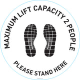 Maximum lift capacity 2 people please stand here floor graphics