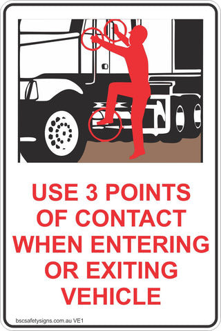 Use 3 Points of Contact When Entering Or Exiting Vehicle Safety Signs & Stickers