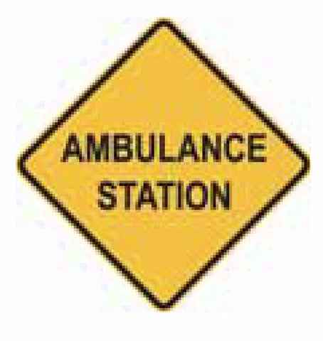 AMBULANCE STATION W5-37 Road Sign