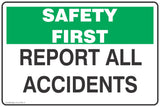 Report All Accidents Safety Signs and Stickers