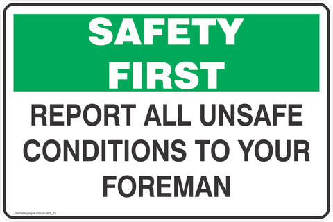 Report All Unsafe Conditions to Your Foreman Safety Signs and Stickers