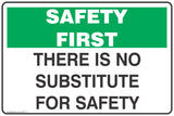 There Is No Substitute For Safety Safety Signs and Stickers