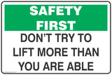 Don't Try to Lift More Than You Are Able Mandatory Safety Signs and Stickers