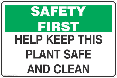 Help Keep This Plant Safe And Clean Mandatory Safety Signs and Stickers