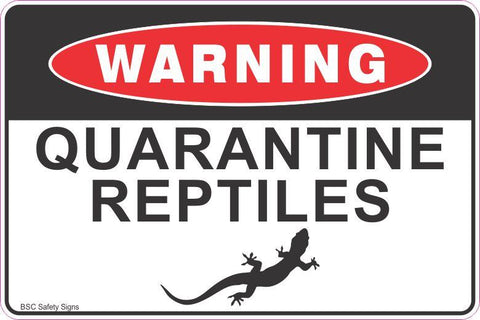 Warning Quarantine Reptiles lizard Safety Signs and Stickers