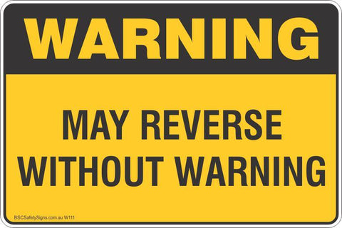 Warning May Reverse Without Notice Safety Signs and Stickers