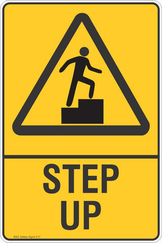 Step Up Safety Sign