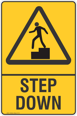 Step Down Safety Sign
