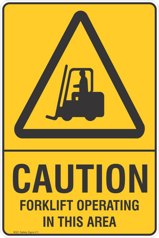 Caution Forklift Operating In This Area Safety Sign