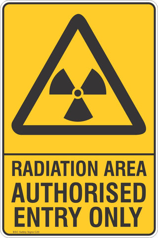 Radiation Area Authorised Entry Only Safety Sign