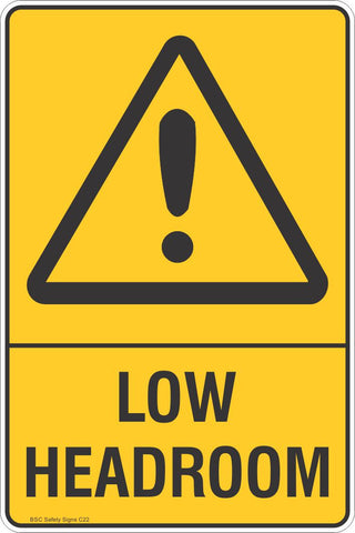 Low Headroom Safety Sign