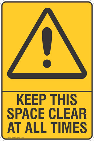Keep This Space Clear At All Times Safety Sign