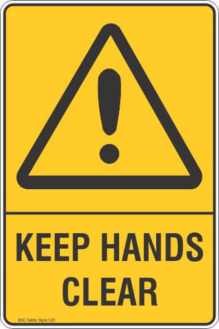 Keep Hands Clear Safety Sign