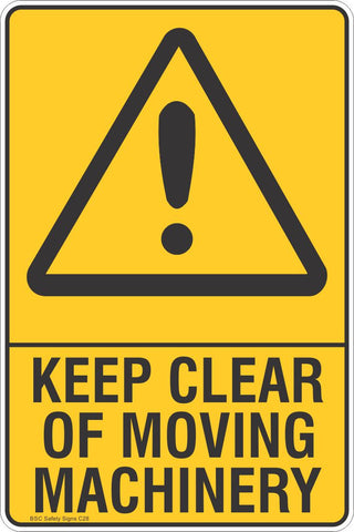 Keep Clear Of Moving Machinery Safety Sign