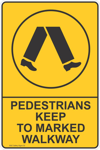 Pedestrians Keep To Marked Walkway Safety Sign