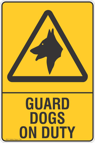 Guard Dogs On Duty Safety Sign