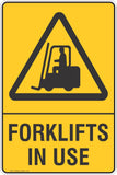 Forklifts In Use Safety Sign