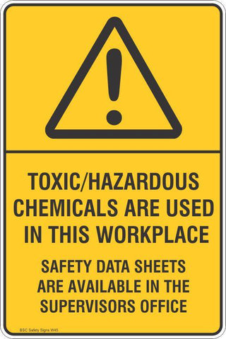 Warning Toxic/Hazardous Chemicals Are Used In This Workplace Safety Signs and Stickers Safety Signs and Stickers