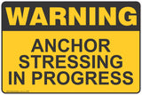 Warning Anchor Stressing In Progress