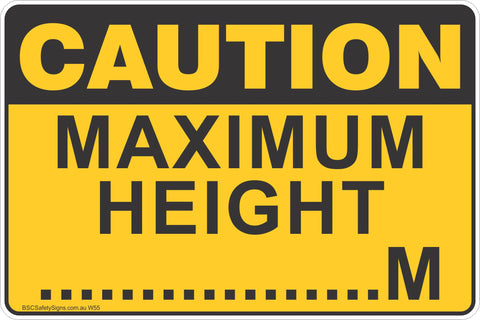 Maximum Height .....M Safety Sign